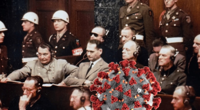 The WHO, the CDC and the Davos WEF: The New Nuremberg Trials of 2021. Crimes Against Humanity
